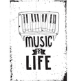 Music is life Simple inspirational quote poster vector image