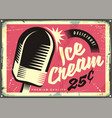 retro fifties tin sign with delicious ice cream vector image vector image