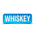 Whiskey blue 3d realistic square isolated button vector image