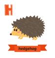 Hedgehog H letter Cute children animal alphabet in vector image