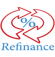 Refinance home mortgage loan icon symbol vector image