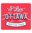 Vintage greeting card from ottawa vector image