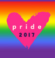 pride 2017 inspirational gay pride poster vector image