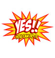 comic splash with the word yes vector image