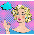 blond haired pop art comics woman with hand ok vector image