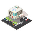 isometric hospital building concept vector image
