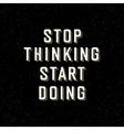 stop th start d black vector image