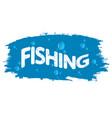 fishing and water drops vector image vector image