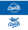 Set of Milk hand written lettering logo label or vector image