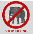 stop killing animals symbol with elephant eps10 vector image