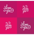Set of love you lettering Valentine design vector image