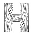 wooden letter h engraving vector image