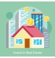 Invest in Estate Built Offices Apartments Houses vector image