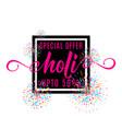 holi festival of colors vector image