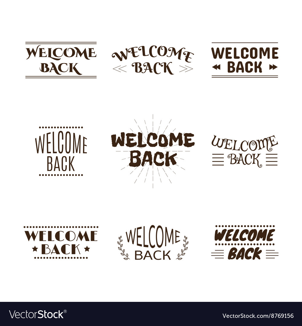 Welcome back collection set of 9 labels emblems vector
