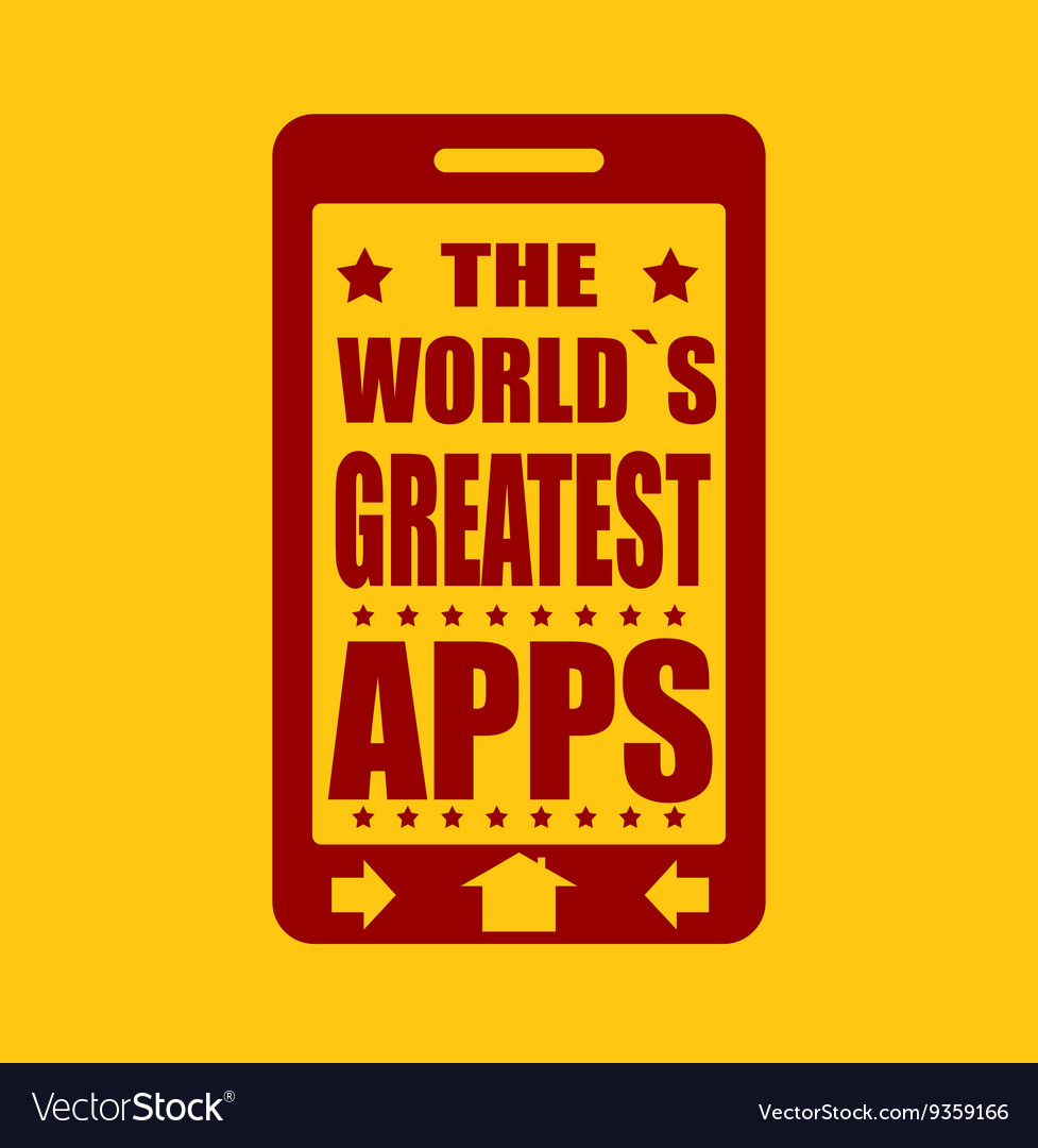 Worlds greatest apps text on phone screen vector
