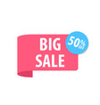 big sale label isolated on white red color vector image