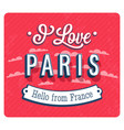 vintage greeting card from paris vector image vector image
