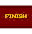 pixel art finish screen design on vector image