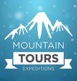 Mountain tours expedition on blue background vector image vector image