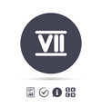 roman numeral seven icon roman number seven sign vector image