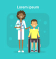 medical doctor with young man on wheel chair happy vector image