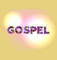 gospel concept colorful word art vector image