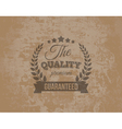 Premium Quality Guarante Label on Grunge vector image vector image