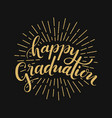 happy graduation hand drawn lettering vector image