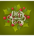 Christmas lettering with holly leaves vector image