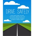 drive safe long empty road vector image