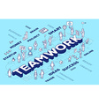 three dimensional word teamwork with peop vector image