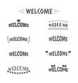 Set of vintage style Welcome labels emblems vector image