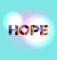 hope concept colorful word art vector image