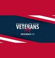 veterans day honoring all who served november 11 vector image