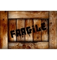 Fragile wooden box background vector image vector image