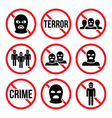 Stop terrorism no crime no terrorist group sign vector image