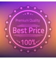 Best price premium quality badge vector image