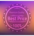 Best price premium quality badge vector image