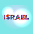 israel concept colorful word art vector image