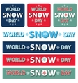 World snow day title setBannerposter vector image