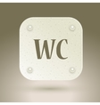 WC icon Toilet restroom sign isolated on gray vector image