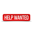 help wanted red 3d square button on white vector image