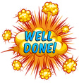 Well done vector image
