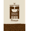 design label for coffee beans with cup in retro vector image vector image