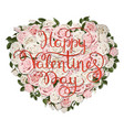 heart from flowers and valentines lettering vector image