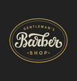 barber shop logo with hand written lettering vector image