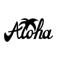 aloha for t-shirt and other uses vector image