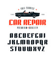 decorative sanserif font and car repair label vector image