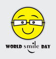 world smile day cute yellow emoji with eye vector image